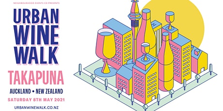 Urban Wine Walk Takapuna tickets
