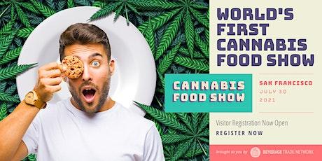 2021 Cannabis Food Show - Visitor Registration Portal (San Francisco) tickets