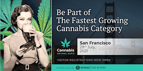 2021 Cannabis Drinks Expo - Visitor Registration Portal (San Francisco) tickets