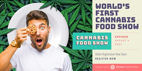 2021 Cannabis Food Show - Visitor Registration Portal (Chicago) tickets