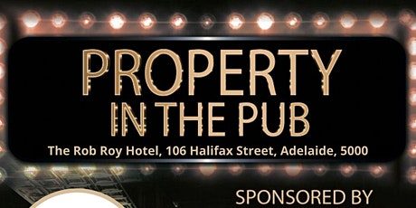 Property in the Pub  - Rob Roy Hotel tickets