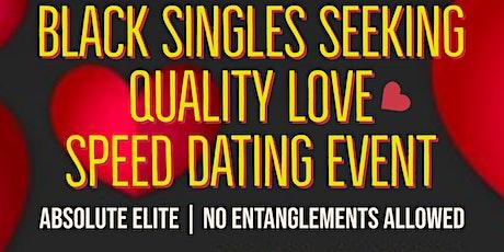 Black Singles Seeking Quality Love - Speed Dating tickets