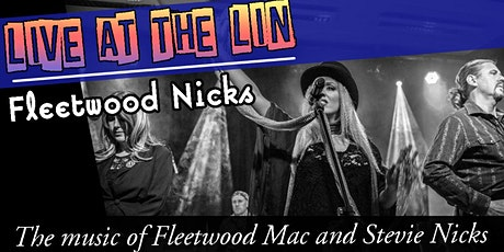 Live at the Lin: Fleetwood Nicks - A Tribute To Fleetwood Mac tickets
