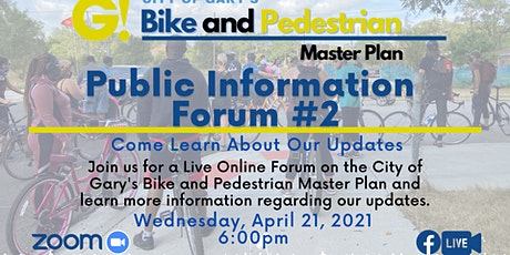 City of Gary Bike and Pedestrian Plan Public Information Forum #2 billets