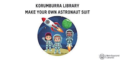 Korumburra Library - Make Your Own Astronaut Suit tickets