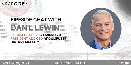 Fireside Chat with Dan'l Lewin, Ex Corporate VP at Microsoft tickets
