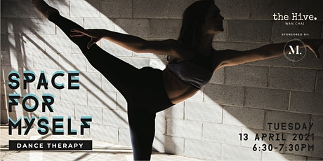 Space For Myself Dance Therapy tickets