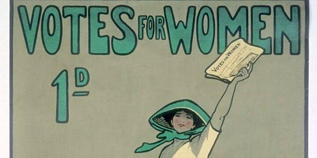 Women and the Vote – was 1918 the end or the beginning? tickets