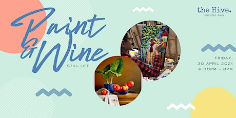 Paint & Wine | Still Life tickets