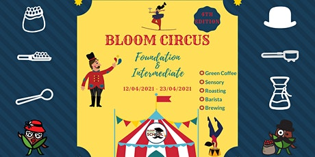 BLOOM COFFEE CIRCUS 4th edition biglietti