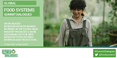 UNFSS: Gender Equality in the Meat Sector as a Sustainability Solution tickets