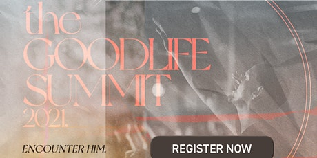 The Goodlife Summit tickets