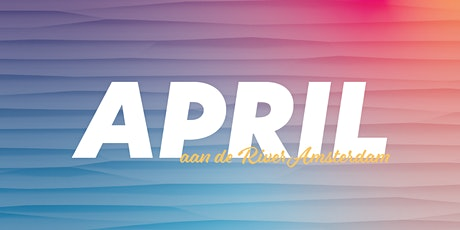 Sundays at the River Amsterdam - April tickets