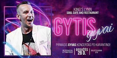 GYTIS: gyvai | King's Lynn tickets