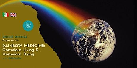 LA MEDICINA ARCOBALENO // RAINBOW MEDICINE ingressos