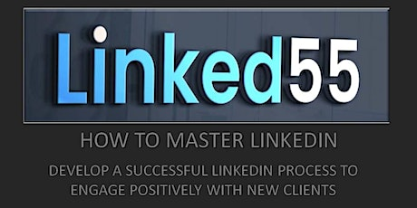 ENGAGE POSITIVELY WITH NEW CLIENTS BY DEVELOPING A SIMPLE LINKEDIN PROCESS tickets