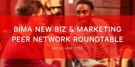 BIMA  New Biz and Marketing Roundtable | A New Digital Future tickets