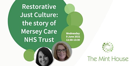 Restorative Just Culture: the story of Mersey Care NHS Trust tickets