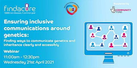 Webinar | Ensuring inclusive communications around genetics tickets