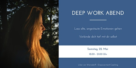 Deep Work Abend Tickets