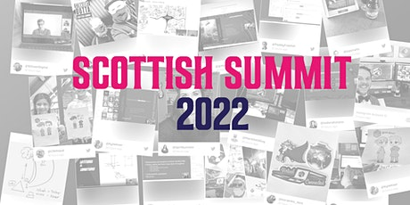 Scottish Summit 2022 tickets