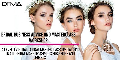 BRIDAL BUSINESS ADVICE AND WORKSHOP  LEVEL 1 tickets