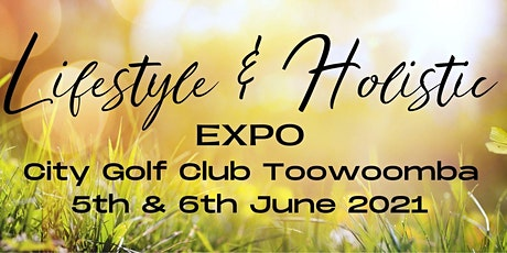 Toowoomba Lifestyle & Holistic Expo tickets