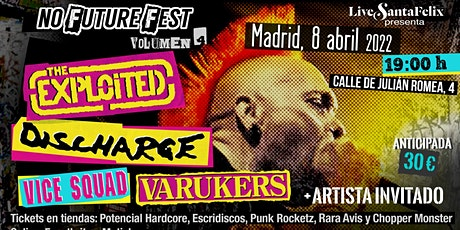 No Future Fest Vol. 4 The Exploited, Discharge, Vice Squad, The Varukers .. entradas