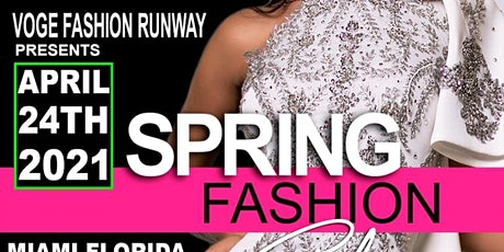 SPRING FASHION SHOW IN MIAMI tickets