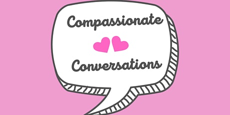 Compassionate Conversations tickets