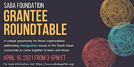 Grantee Roundtables: Immigration tickets