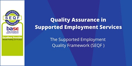 Quality Assurance in Supported Employment Services tickets