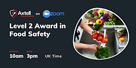 Level 2 Award in Food Safety in Catering  -  10am start time tickets