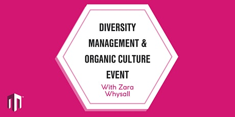 Diversity management and organic culture event tickets