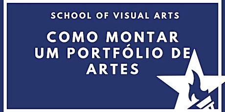 Como montar um portfólio de Artes com a School of Visual Arts boletos