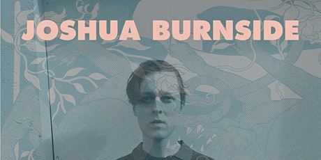 Joshua Burnside tickets