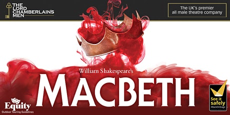 Outdoor Theatre: Macbeth tickets