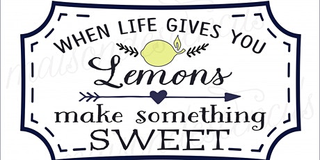 When Life Gives You Lemons...CREATE tickets