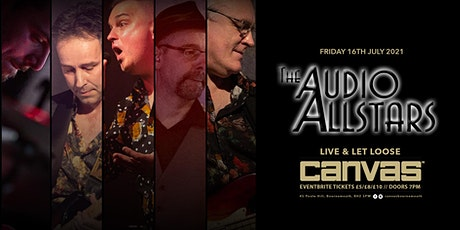 The Audio Allstars: Live & Let Loose tickets