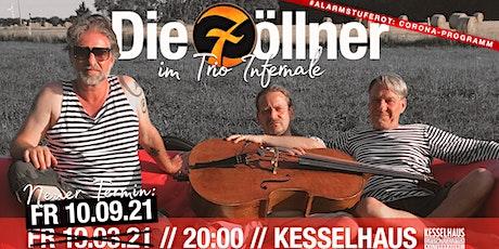 Die Zöllner - im Trio Infernale Tickets