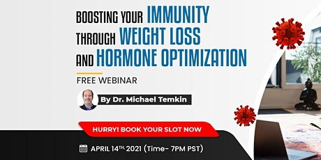 Boosting Your Immunity Through Weight Loss And Hormone Optimization. tickets