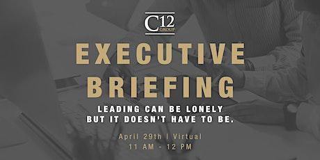 C12 Charleston Executive Briefing - Virtual Event tickets