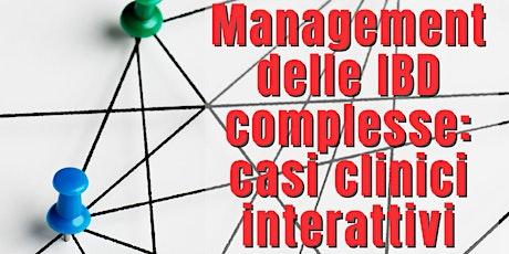 Management delle IBD complesse: casi clinici interattivi biglietti