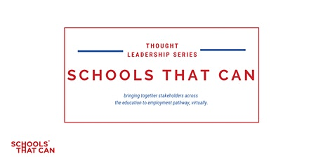 Schools That Can Forum: What Role Can Career Pathways Play in Schools? tickets