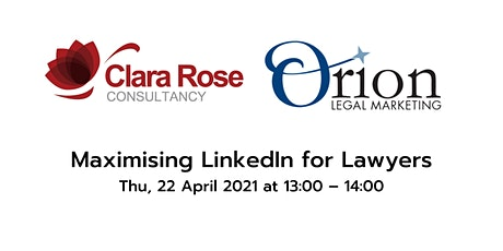 Maximising LinkedIn for Lawyers tickets