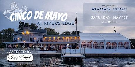 Cinco de Mayo at River's Edge tickets