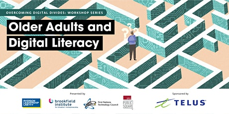 Older Adults and Digital Literacy: Overcoming Digital Divides Workshop tickets