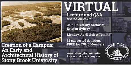 LECTURE: Creation of a Campus: An Early and Architectural History of SBU tickets
