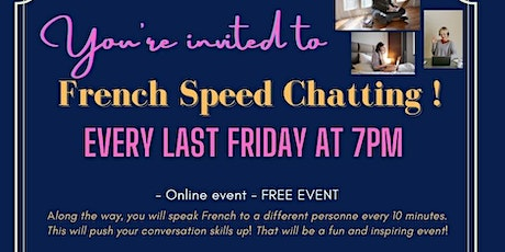 """French Speed Chatting""! - FREE MONTHLY EVENT billets"