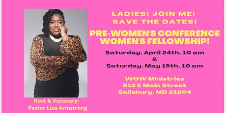 Pre Women's Conference Fellowship! tickets